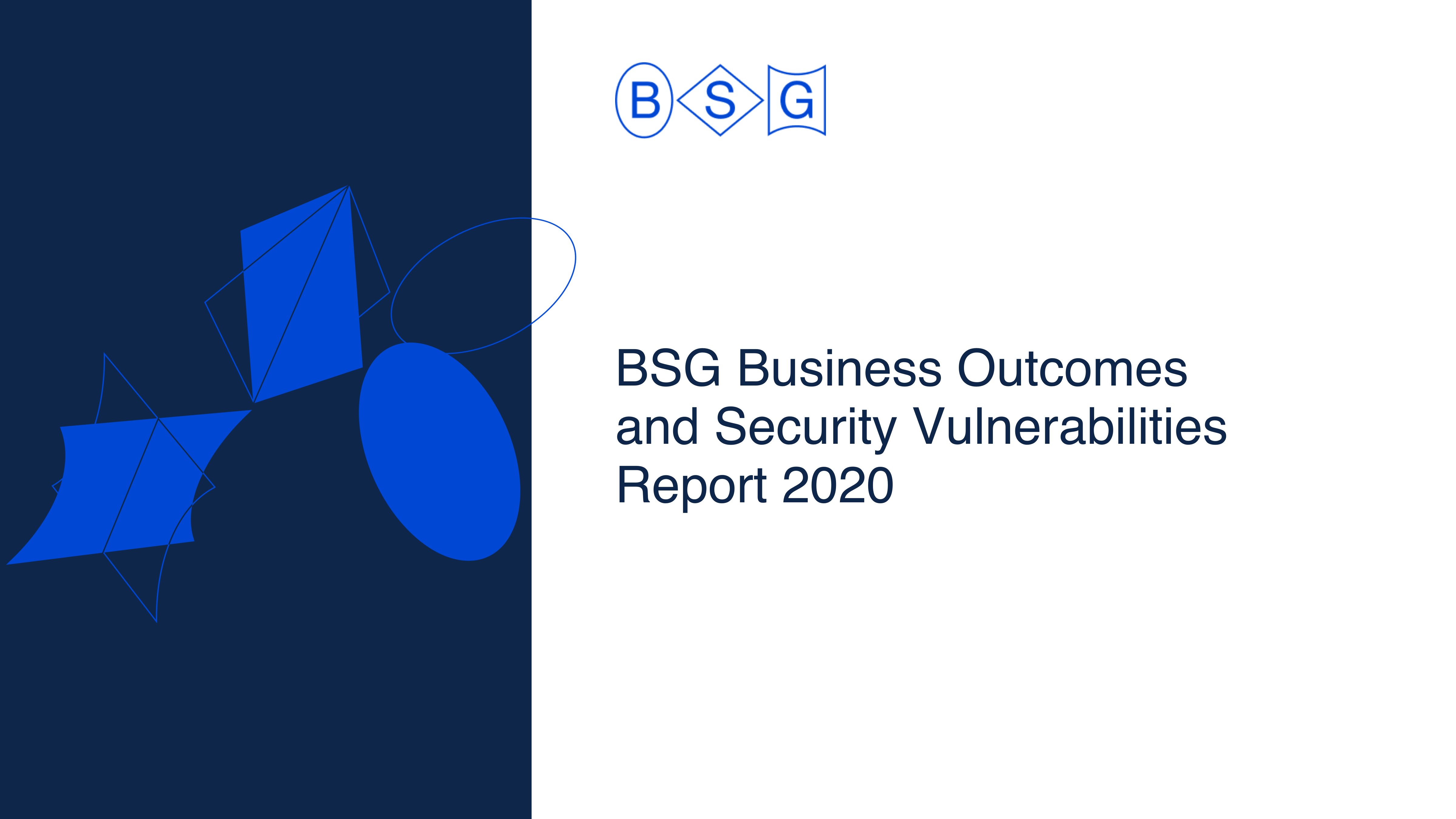 BSG Business Outcomes and Security Vulnerabilities Report